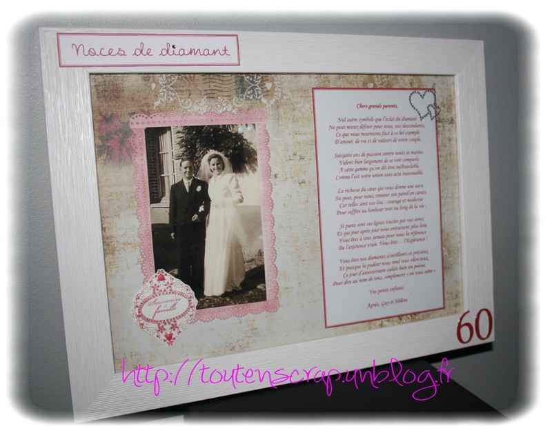 a loccasion des noces de diamant de mes grands parents je leur ai confectionn un cadre avec une photo deux leur mariage il y a 60 ans et un pome - Poeme 60 Ans De Mariage Noces De Diamant